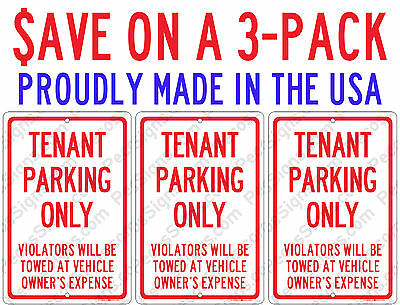 Tenant Parking Only 3-Pack -ONLY $8.40 EACH - 8x12 Alum Sign USA Made by US Vets
