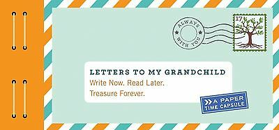 Letters to My Grandchild Write Now Read Later Time Capsule Grandparents