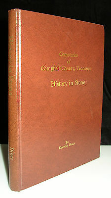 Cemeteries Of Campbell County Tennessee History In Stone Genealogy Signed Bruce