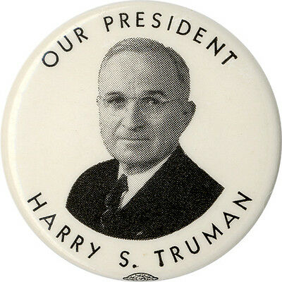 1948 Harry S. Truman OUR PRESIDENT Campaign Button (4746)