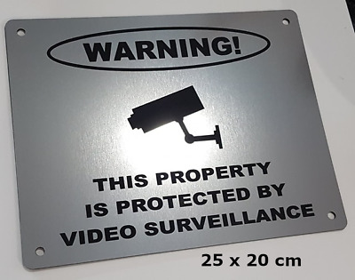 SILVER SECURITY SIGN- VIDEO SURVEILLANCE- STAINLESS EFFECT (plastic)