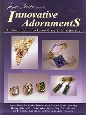 Innovative Adornments Fused Glass & Wire Jewelry Jayne Persico