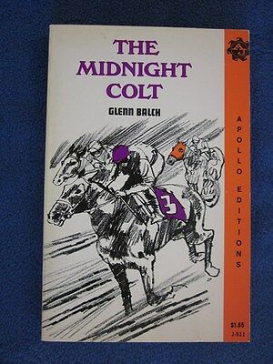 THE MIDNIGHT COLT by Glenn Balch 1970 Apollo Edition, NEW and SIGNED by Author