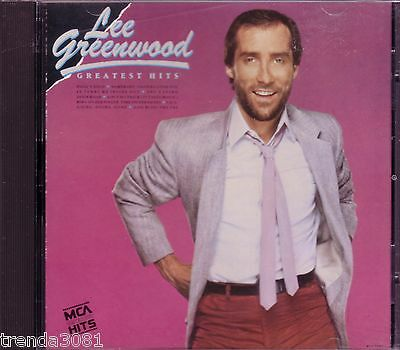 LEE GREENWOOD Greatest Hits MCA Records CD Classic 80s Country GOD BLESS THE USA