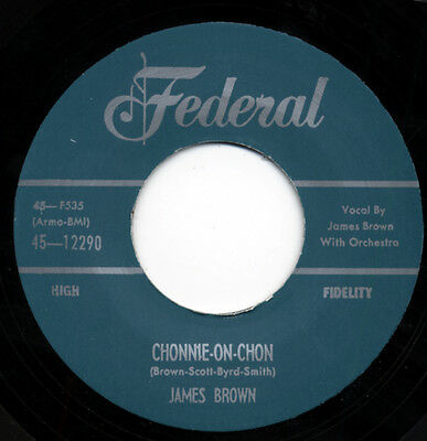 James Brown - Chonnie-On-Chon b-w I Feel That Old Feeling Coming On 7inch, 45...