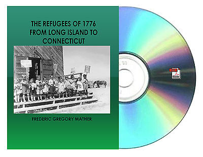 The refugees of 1776 from Long Island to Connecticut Book On CD