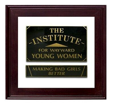 Vintage Institute for Wayward Young Women Window Sign #7362A