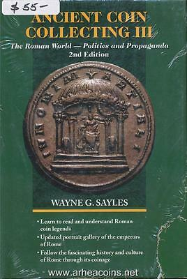 Ancient Coin Collecting III, The Roman World-Politics and Propaganda 2nd Edition