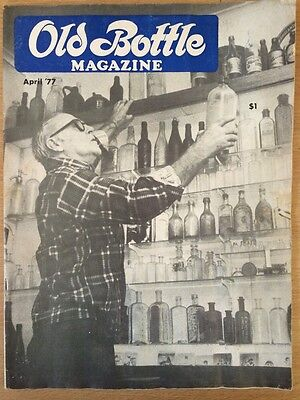 Old Bottle Magazine - April 1977 - Collectible - Illustrated