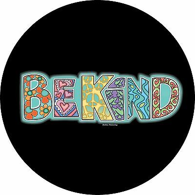 Be Kind Spare Tire Cover Wheel cover Jeep RV Camper & more(all sizes available)