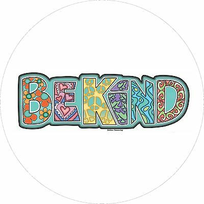 Be Kind - Custom Spare Tire Cover - Wheel Cover