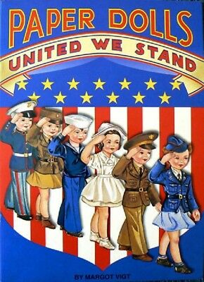 PAPER DOLL s UNITED WE STAND BOOK New! 6 Dolls 34+ Military Patriotic Outfits