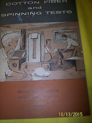 *principles And Applications For Cotton Fiber And Spinning Tests 1956 B. Johnson