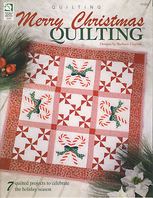 Merry Christmas Quilting - 7 quilted holiday patterns copyright 2006