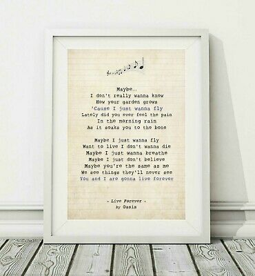 007 Oasis - Live Forever - Song Lyric Art Poster Print - Sizes A4 A3