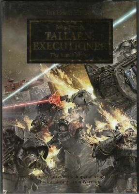 TALLARN EXECUTIONER The battle beging (Hardcover) Jonh French The Horus Heresy