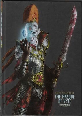 WARHAMMER THE MASQUE OF VYLE (Hardcover) by Andy Chambers ed 2015 Black Library
