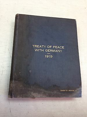 TREATY OF PEACE WITH GERMANY 1919  (Senators copy) RARE find Hardback
