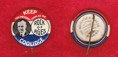 Coolidge Rock Of Ages. Classic Design Campaign Pinback 1924 Election