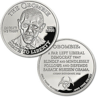 "In Government We Trust ""Obombie"" Obama Zombie 1 oz .999 Silver Proof Round Coin"