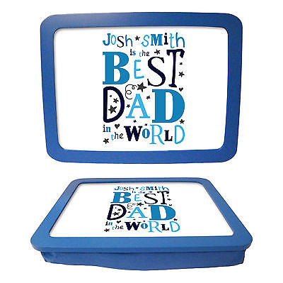 Personalised Best Dad High Quality Padded Laptray