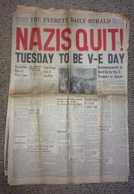 NAZIS QUIT! Newspaper Everett Herald TUESDAY TO BE V-E DAY May 7, 1945
