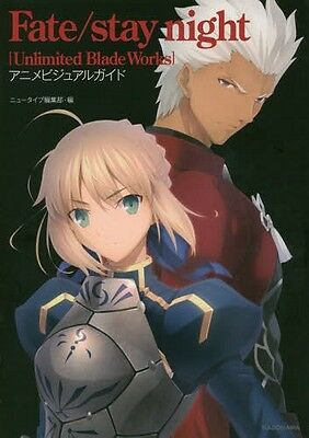 Fate/stay night Unlimited Blade Works Anime Visual Guide Japan Art Book NEW