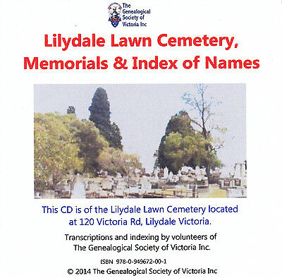 Lilydale Lawn Cemetery, Memorials & Index of Names CD Genealogy