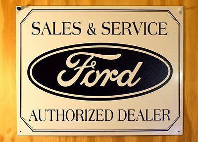 Tin Metal Sign Ford Sales and Service Authorized Dealer Logo Car Garage Man Cave