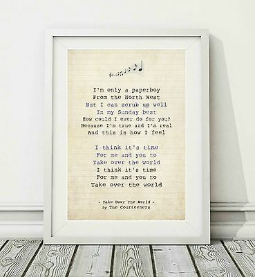 066 Courteeners - Take Over The World - Song Lyric Poster Print - Sizes A4 A3