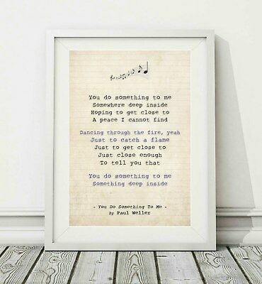 077 Paul Weller - You Do Something To Me - Song Lyric Poster Print - Sizes A4 A3