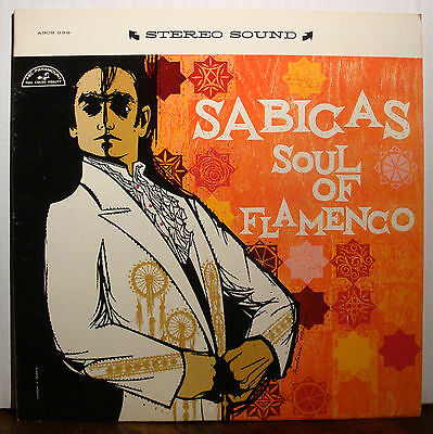LP SABICAS - Soul Of Flamenco  1960