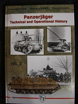 Panzerjager - Technical And Operational History  Vol.2  By Waldemar Trojca