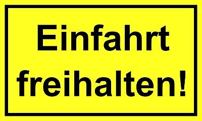 Einfahrt freihalten! 150 x 250 mm Warning- description- and prohibition-sign PST