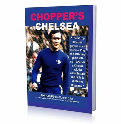 Ron 'Chopper' Harris signed book - Chopper's Chelsea