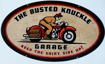 THE BUSTED KNUCKLE GARAGE KEEP THE SHINY SIDE UP 610 X 360 Metal tin Sign