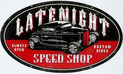 LATE NIGHT SPEED SHOP KUSTOM RIDES 610 X 360 Metal tin Sign All Weather