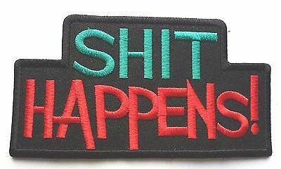 SH?T HAPPENS SLOGAN - SEW OR IRON ON BIKER MOTORCYCLE PATCH 143mm x 73mm