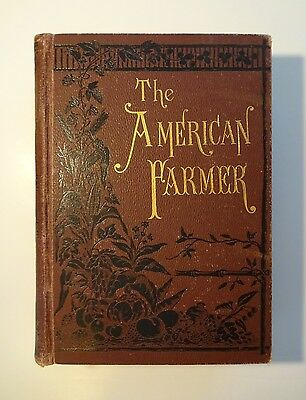 1883 THE AMERICAN FARMER Agricultural Library, Dairy Orchard Garden Animals Bees