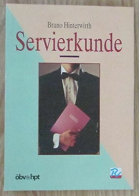 Servierkunde * Bruno Hinterwirth öbvhpt 1999