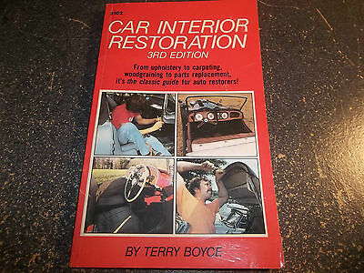 Car Interior Restoration by Terry Boyce 3RD Edition Softcover 1981 Book Guide