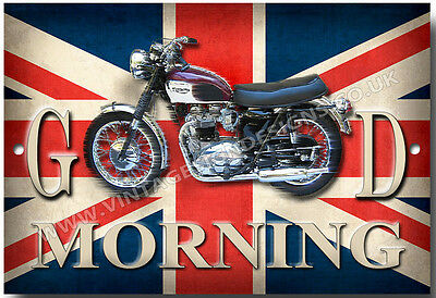 "Triumph Bonneville ""good Morning"" Metal Sign.vintage Triumph Motorcycles."