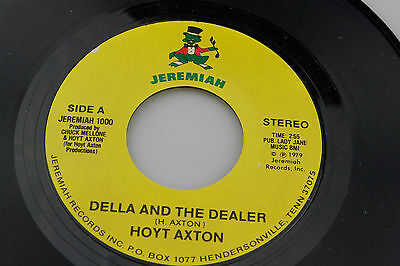 Hoyt Axton: Della and the Dealer / In a Young Girls Mind  [Unplayed Copy]