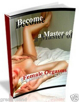 Become A Master Of Female Orgasms PDF eBook With Full Resell Master Rights
