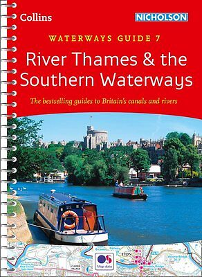 Waterways Guide 7 River Thames & the Southern Waterways (Spiral 2017)