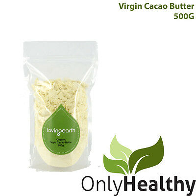 Loving Earth Virgin Cacao Butter 500g - Only Healthy
