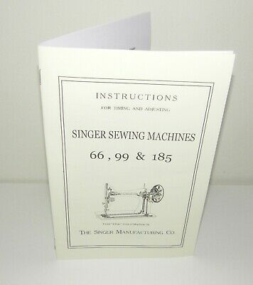 Singer 66 Sewing Machine Timing & Adjusting Instruction Manual Reproduction