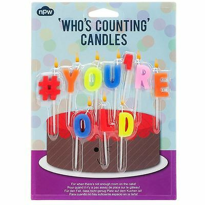 Hashtag # You're Old Who's Counting Birthday Party Candles