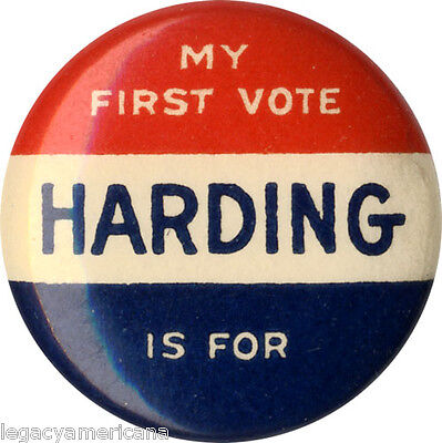 1920 Warren Harding MY FIRST VOTE Female Voter Button (4661)
