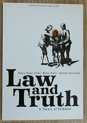 Law and Truth * A Theory of Evidence * Klami Gräns 2000